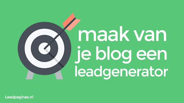 maak van je blog een leadgenerator